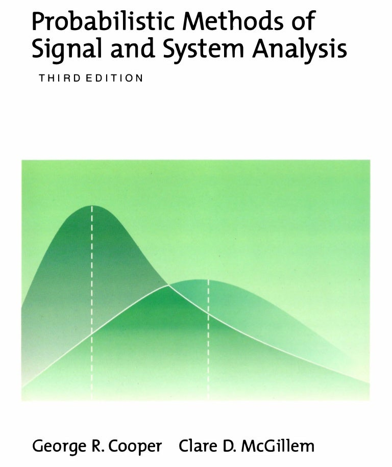 Probabilistic methods of signal and system analysis 3rd edition fandeluxe Choice Image