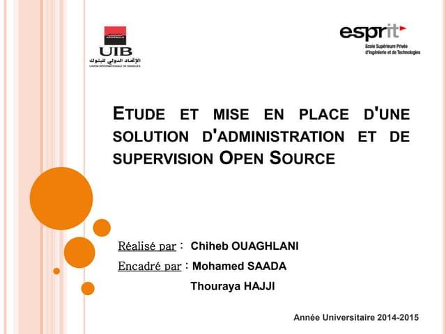 Etude et mise en place d'une solution d'administration et de supervision Open Source
