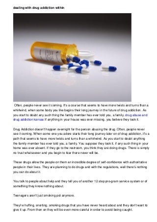 Dealing With Drug Addiction In Your Family