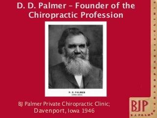 BJ Palmer Private Clinic Davenport, IA, c. 1946