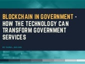 Blockchain In Government - How The Technology Can Transform Government Services