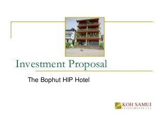 Copy Of Investment Proposal The Bophut Building Boutique Hotel