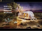 Travel With Us on the Feynman Airstream