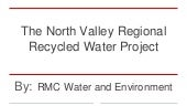 The North Valley Regional Recycled Water Project