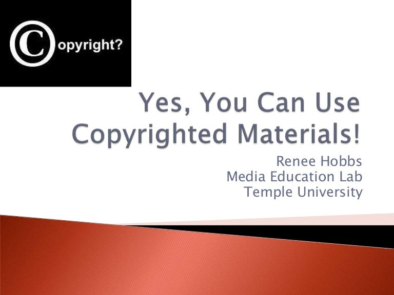 Yes You Can Use Copyrighted Materials