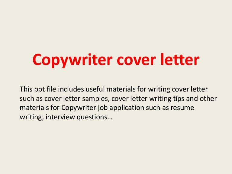 copywritercoverletter-140222234811-phpapp01-thumbnail-4.jpg?cb=1393112916