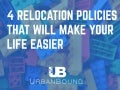 4 Core/Flex Relocation Policies That Will Make Your Life Easier