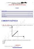 Questões Corrigidas, em Word:  Corrente, Ohm, Potência Elétrica  - Conteúdo vinculado ao blog      http://fisicanoenem.blogspot.com/