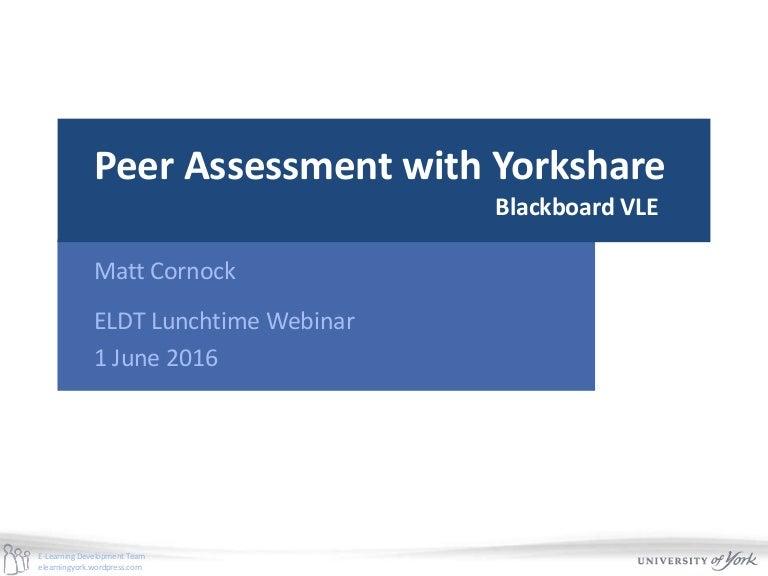 Peer Assessment with Yorkshare Blackboard Learn VLE
