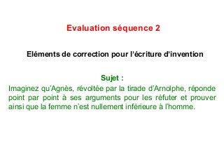Correction écriture d'invention séquence 2