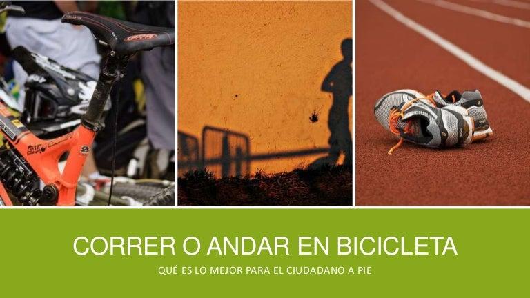 es mejor correr o andar en bici