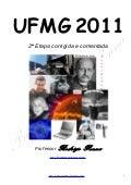 UFMG Física 2a Etapa 2011:  corrigido e comentado, em Word - Conteúdo vinculado ao blog      http://fisicanoenem.blogspot.com/