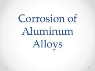 Corrosion of aluminum alloys