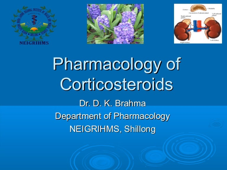 Corticosteroids Pharmacology - drdhriti