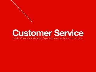 Modern Customer Service