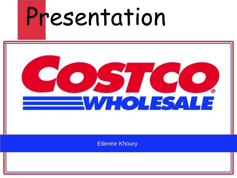 Costco powerpoint presentation.