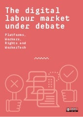 The digital labour market uder debate: Platforms, workers, rights and Workertech