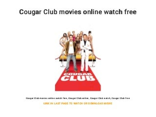 Cougar Club movies online watch free