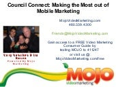 Council Connect: Mobile Marketing, presented by Mojo Video Marketing (Mojo Video Presentation, 1 of 5)