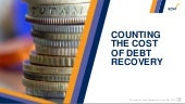 Counting the-cost-of-debt-recovery