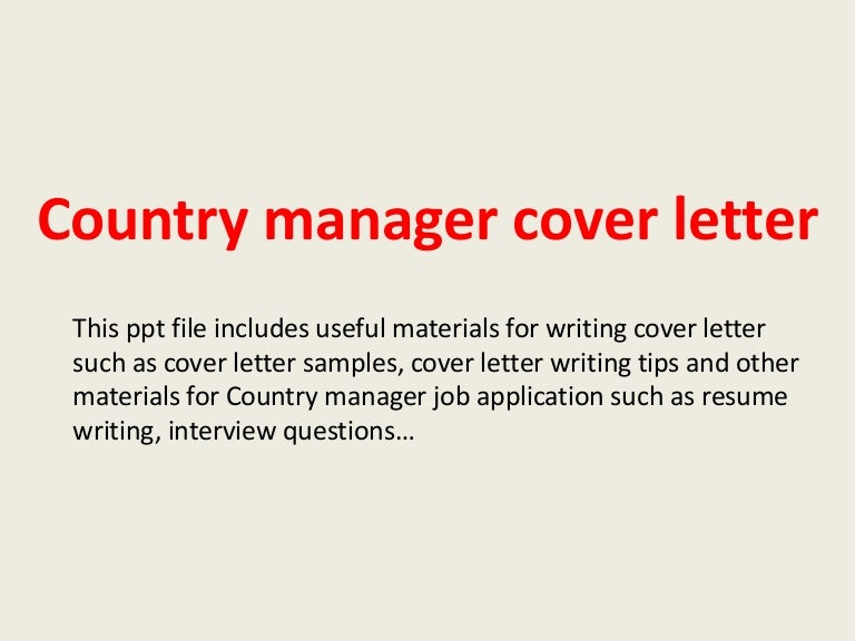 countrymanagercoverletter 140228002554 phpapp02 thumbnail 4jpgcb1393547180