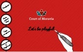 Court of Moravia: Short summary