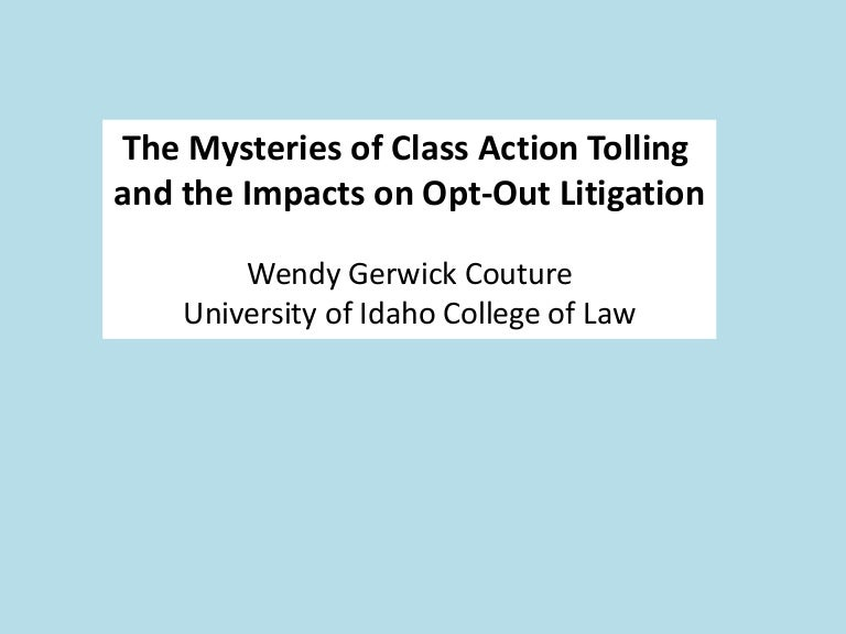 The Mysteries Of Class Action Tolling And The Impacts On OptOut Liti