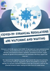 Covid-19- Financial Regulators are Watching and Waiting