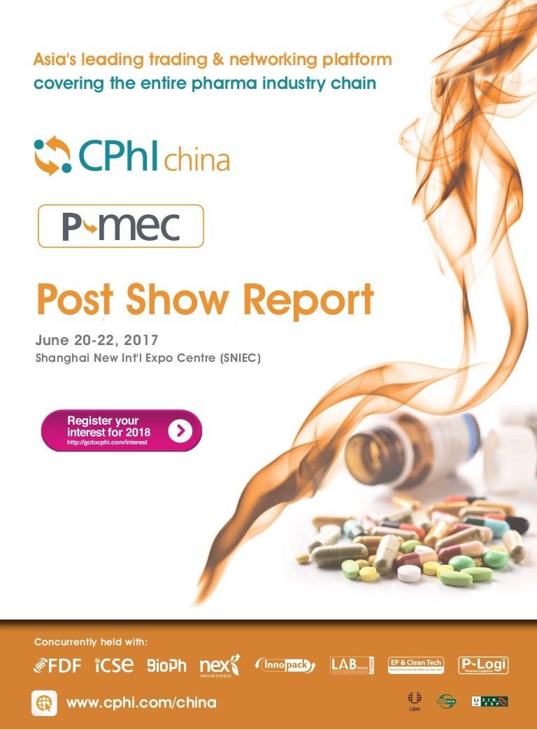 Cphi China P Mec China Post Show Report 2017
