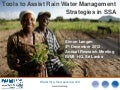 Tools to Assist Rain Water Management Strategies in SSA
