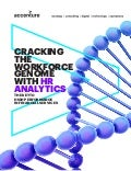 Cracking the Workforce Genome with HR Analytics