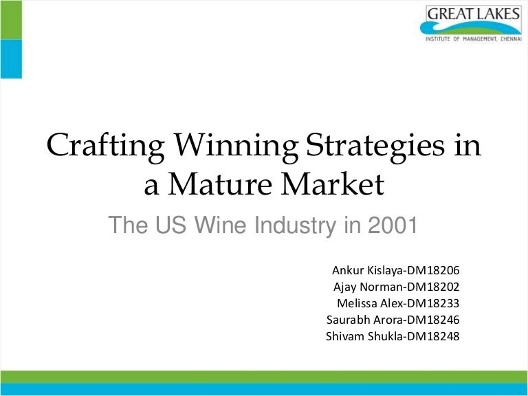 the us wine industry in 2001 case analysis