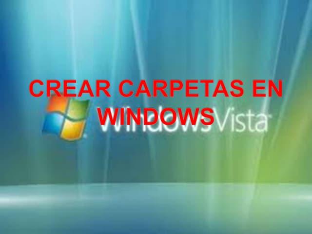 Crear carpetas en windows