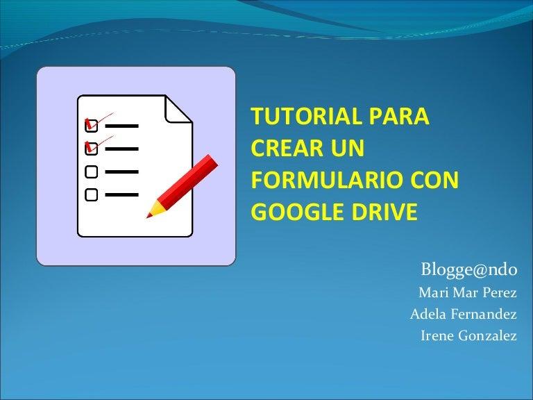 Crear Un Formulario Con Google Drive