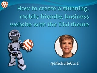 Create a stunning, mobile friendly business website with the divi theme