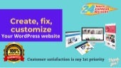 Create, fix, customize, your word press website in 24hr
