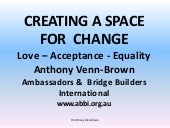 Creating a  New  Space for Change