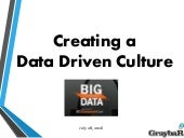 Creating a Data Driven Organization - StampedeCon 2016