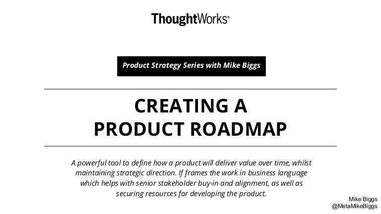 Creating A Product Roadmap - Product Strategy Series