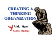 Creating A Thinking Organization And Embracing Change, Powerpoint (Origional)