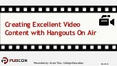 Creating Excellent Video Content with Hangouts On Air - PubCon 2015