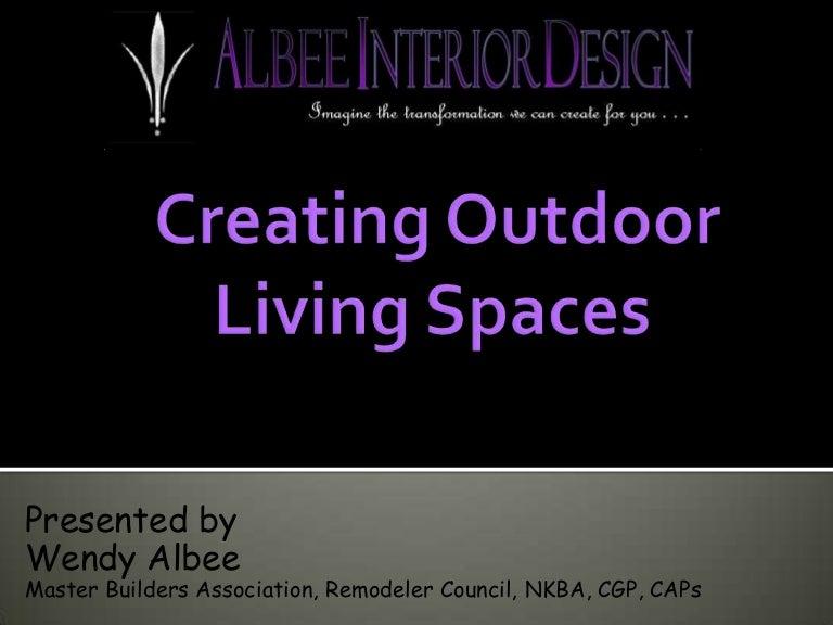 Creating Outdoor Living Spaces Albee Interior Design