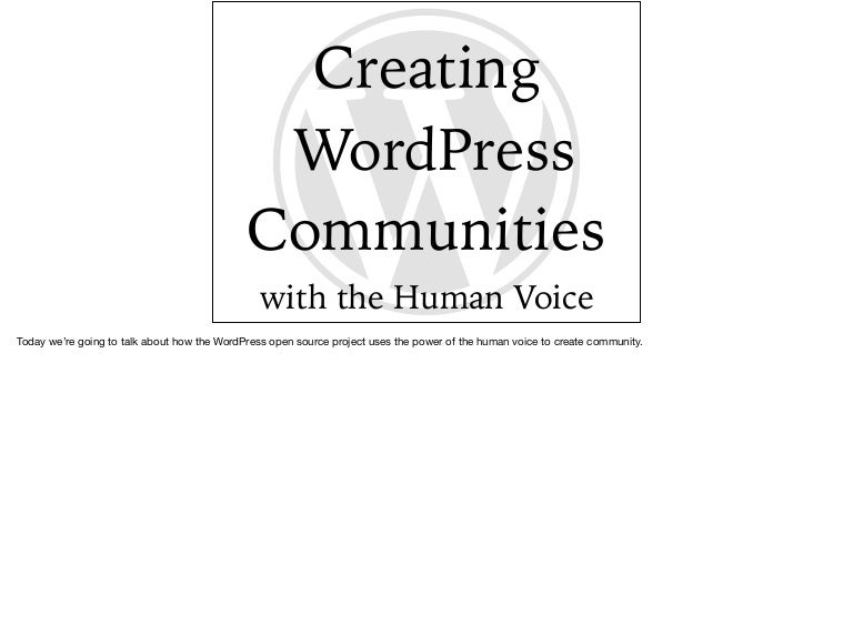 Creating Word Press Community With The Human Voice