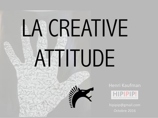 Creative Attitude par Henri Kaufman