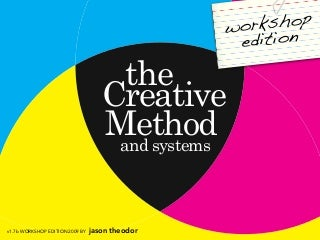 Creative Method Workshop Edition