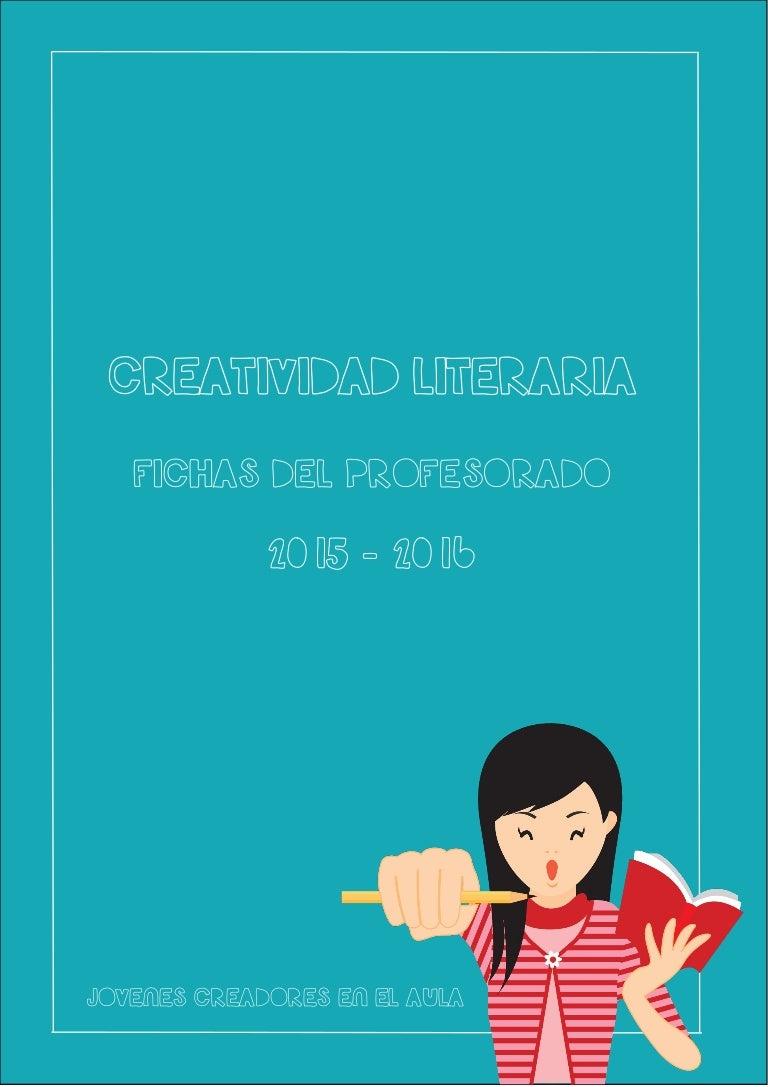 Fichas Del Profesorado Creatividad 2016 2015 Literaria T3FK1cJl