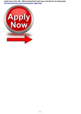credit check online 200-1000 AU Online Payday Loans, Obtain Assist for any Uncontrolled