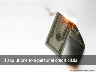 10 Solutions to personal Credit Crunch