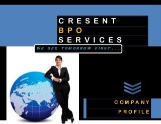 Cresent network bpo company profile
