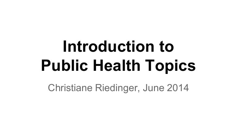Overview of Public Health Topics